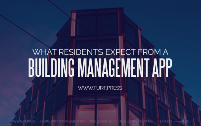 What Residents Expect From a Building Management App