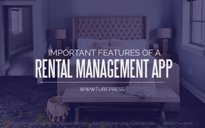 Important Features of a Rental Management App