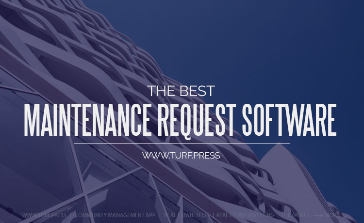 The Best Maintenance Request Software